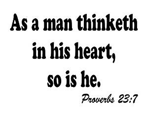 How to Manifest Positive Energy As a man thinketh in his heart so is he